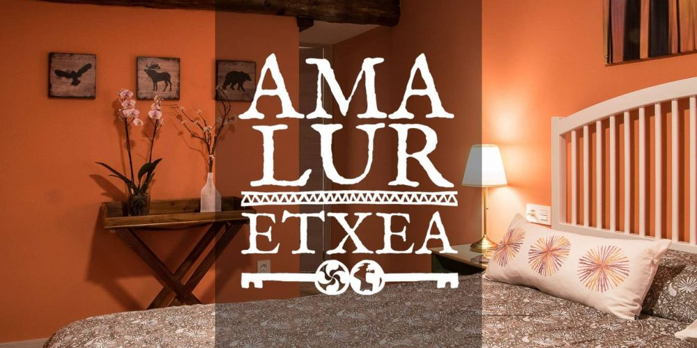 AMALUR ETXEA, everything you need, everything you are looking for