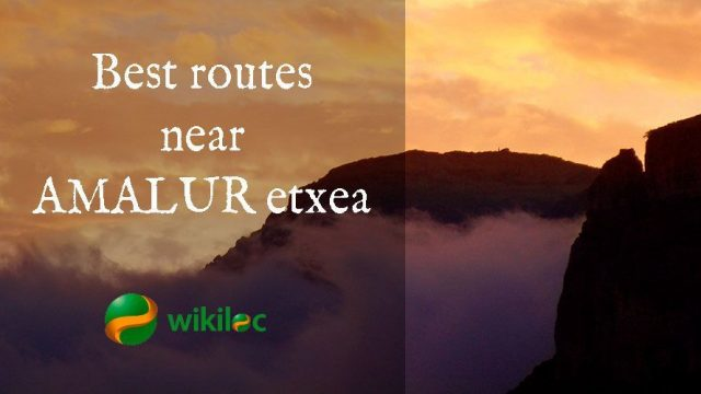 Best routes near AMALUR etxea on Wikiloc
