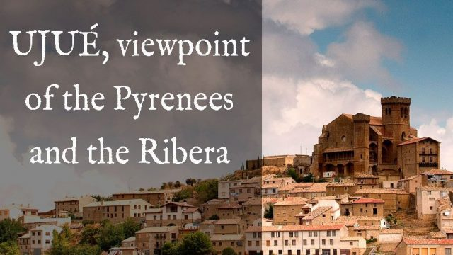 Ujué, viewpoint of the Pyrenees and the Ribera